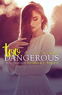 Too Dangerous (The Lewis Cousins Book 5)
