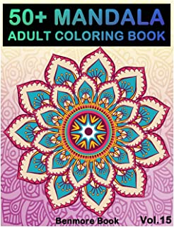 50+ Mandala: Adult Coloring Book 50 Mandala Images Stress Management Coloring Book for Relaxation, Meditation, Happiness a...