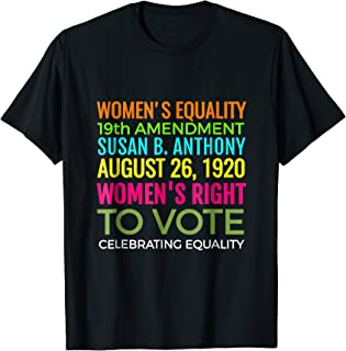Day Right to Vote Susan B. Anthony Tshirt