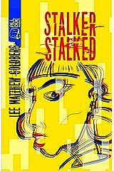 Stalker Stalked Kindle Edition