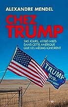 Livres Chez Trump: 245 jours et 28000 miles dans cette Amérique que les médias ignorent PDF