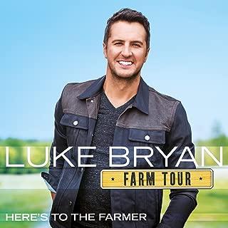luke bryan farm tour here's to the farmer