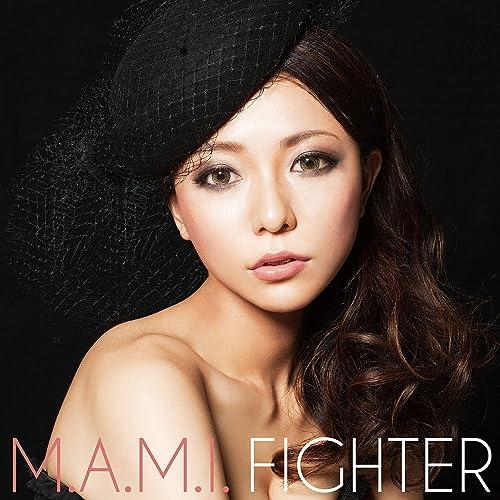 Amazon.com: Fighter: M.A.M.I.: MP3 Downloads