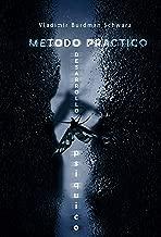 METODO PRACTICO DESARROLLO PSIQUICO (Spanish Edition)