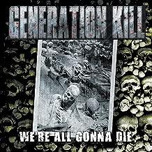 We're All Gonna Die