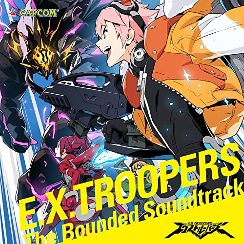 E.X.TROOPERS - The Bounded Soundtrack