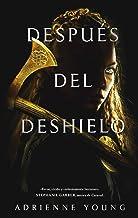 Después del deshielo (Singular) (Spanish Edition)