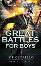Great Battles for Boys World War I