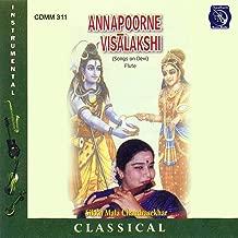 Annapoorne Visalakshi (Raga: Sama; Tala: Adi)