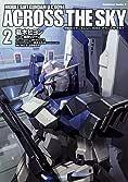 機動戦士ガンダム U.C.0094 アクロス・ザ・スカイ (2) (カドカワコミックス・エース)