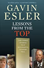 Lessons from the Top: The Three Universal Stories That All Successful Leaders Tell