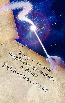 Katy e le sue magicose avventure a Roma