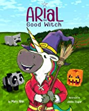 Arial, the Good Witch (UnicornPreneur)