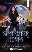 Sorciers, Vampires et Cie (September Jones t. 2)