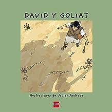 David y Goliat (¡Ya sé leer!) (Spanish Edition)