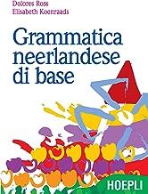 Grammatica neerlandese di base (Italian Edition)