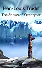 The Snows of Yesteryear (Future Fiction Book 24)