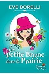 La Petite Brune dans la Prairie (HQN) Format Kindle