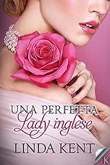 Una perfetta lady inglese (Three Willows Vol. 1) Formato Kindle