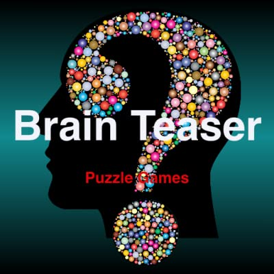 Brain Teaser Puzzles - Logic & Brain Games