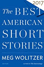 The Best American Short Stories 2017 (The Best American Series ®)