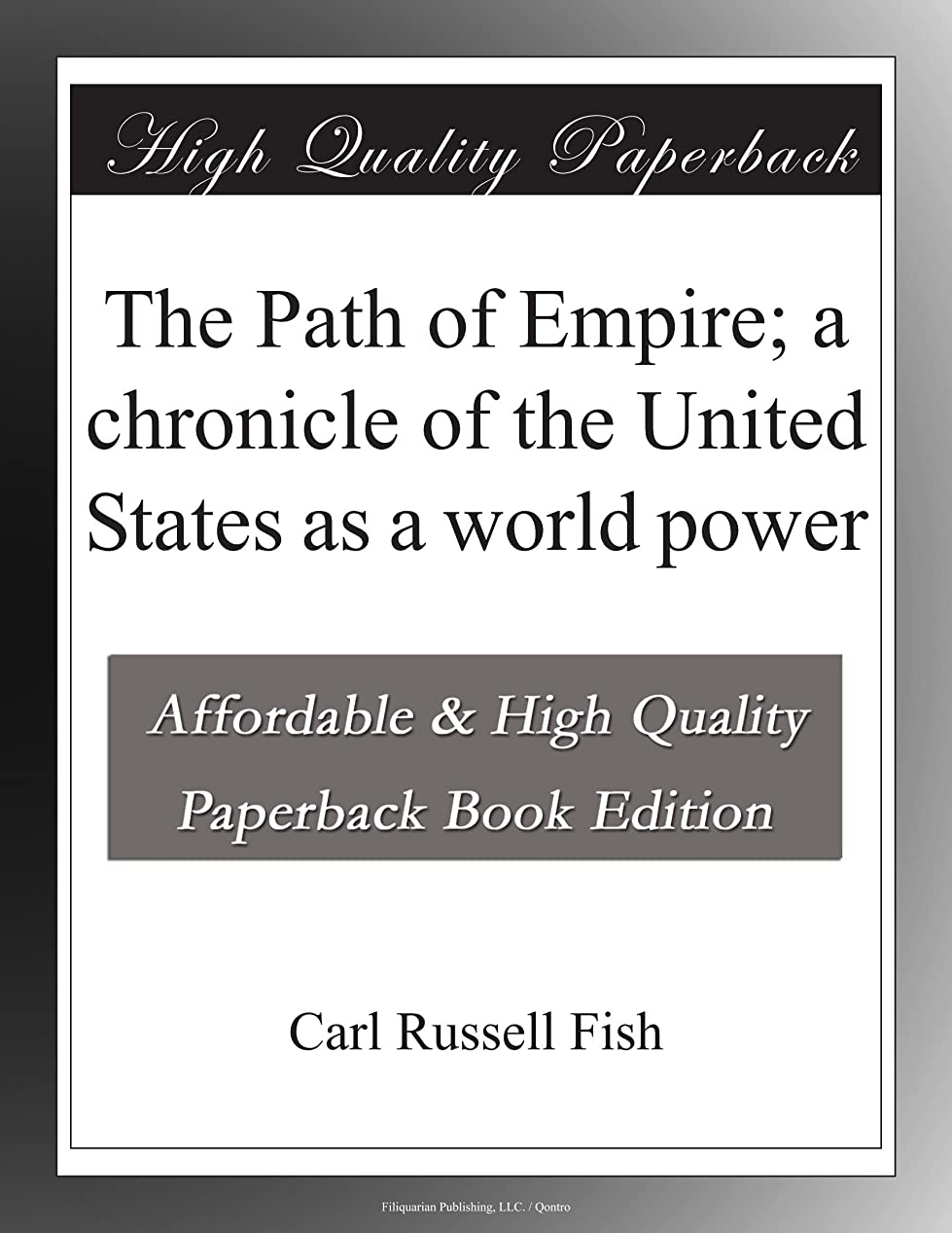 進捗抽選おかしいThe Path of Empire; a chronicle of the United States as a world power