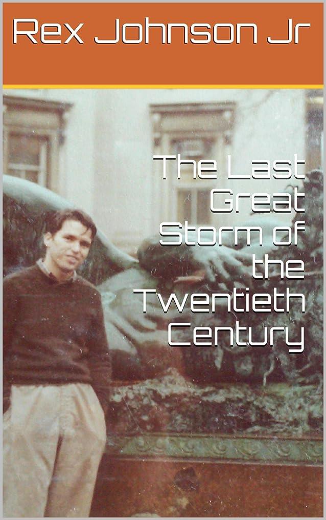 イベントミキサー嵐のThe Last Great Storm of the Twentieth Century (English Edition)