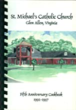 Fifth Anniversary Cookbook, 1992-1997: St. Michael's Catholic Church, Glen Allen Virginia