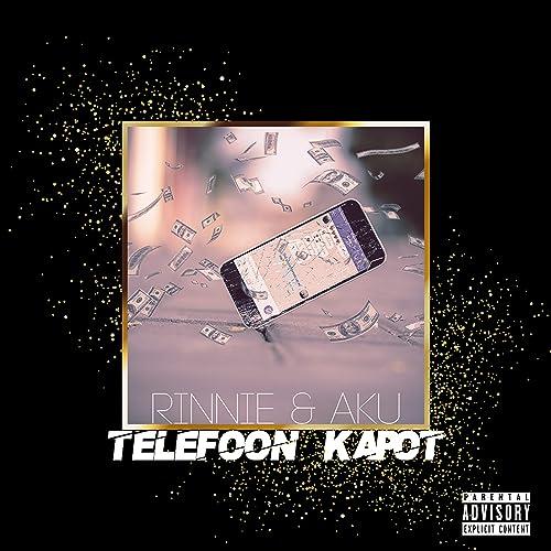 Telefoon Kapot de Rinnie and Aku en Amazon Music - Amazon.es