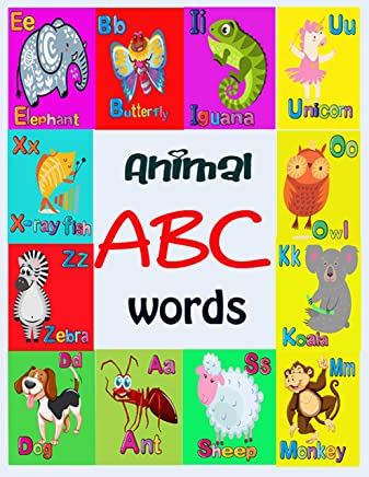 ABC Words Alphabet Animals Book for 4-8 Year Kids: An Activity Book for Toddlers and Preschool Kids to Learn the English Alphabet from A to Z with Animals picture