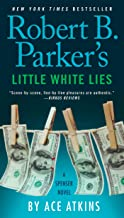 Robert B. Parker's Little White Lies (Spenser Book 45)