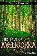 The Tale of Melkorka: A Novella