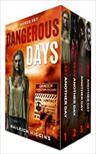 Dangerous Days: Boxed Set (A Zombie Apocalypse Survival Thriller Books 1-4)