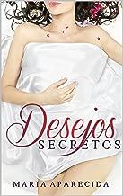 Desejos Secretos: Desejos Secretos