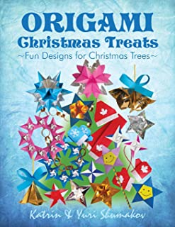 Origami Christmas Treats: Paper Fun for Christmas Trees (Origami Holiday) (Volume 1)