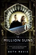 A Million Suns (Across the Universe Book 2)