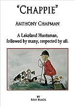 """""""Chappie"""": Anthony Chapman"""