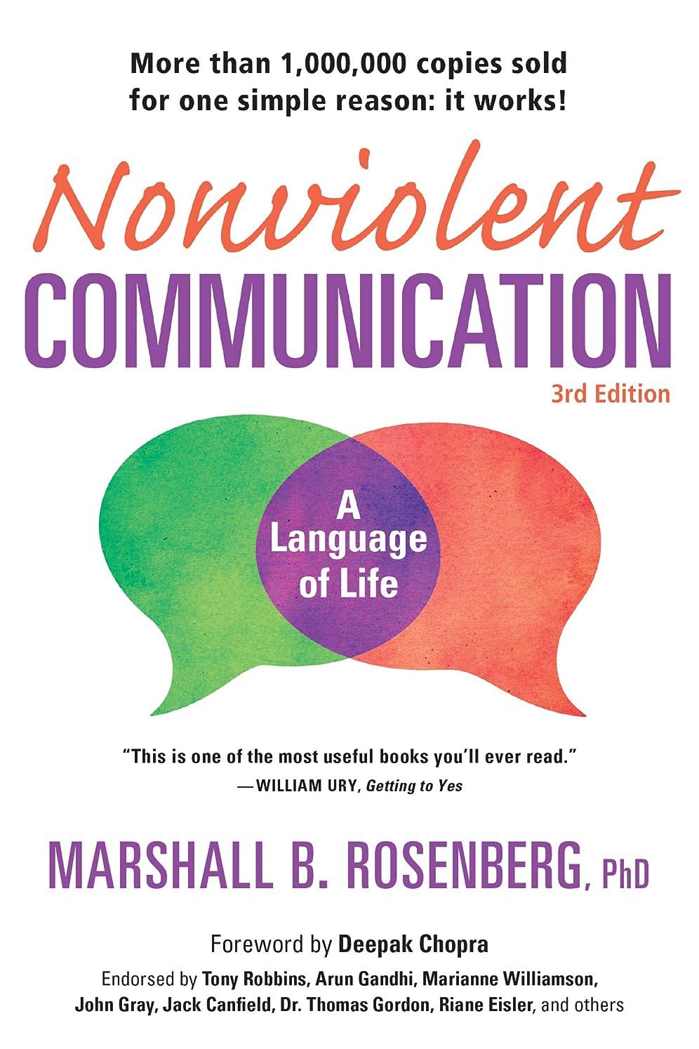 ナインへチチカカ湖ピニオンNonviolent Communication: A Language of Life: Life-Changing Tools for Healthy Relationships (Nonviolent Communication Guides) (English Edition)