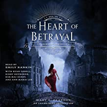 The Heart of Betrayal: The Remnant Chronicles