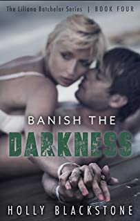 Banish the Darkness (The Liliana Batchelor Series Book 4)