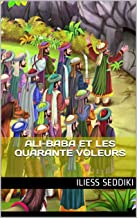 Ali-Baba et les quarante voleurs (French Edition)