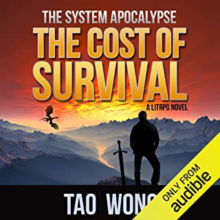 The Cost of Survival: A LitRPG Apocalypse: The System Apocalypse, Book 3