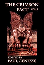 The Crimson Pact: Volume Three
