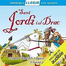 Sant Jordi i el Drac (Narración en Catalán) [Saint George and the Dragon]