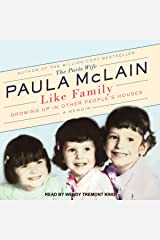 Like Family: Growing Up in Other People's Houses, a Memoir Audio CD