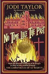 No Time Like The Past Kindle Edition