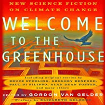 Welcome to the Greenhouse: New Science Fiction on Climate Change