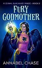 Fury Godmother (Federal Bureau of Magic Cozy Mystery Book 2) (English Edition)