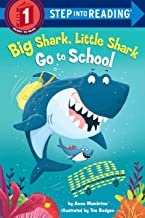 Big Shark, Little Shark Go to School (Step into Reading)
