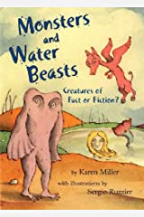 Monsters and Water Beasts: Creatures of Fact or Fiction? Kindle Edition